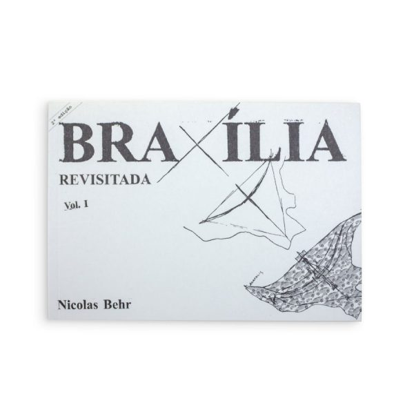 BRAXÍLIA REVISITADA
