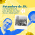 Setembro de JK: conheça Brasília do ponto de vista do seu criador