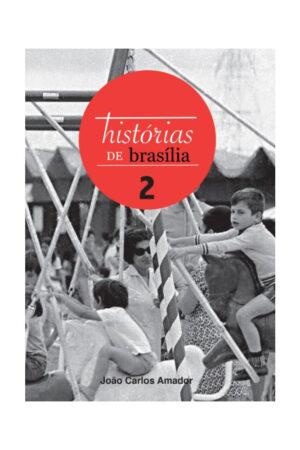 LIVRO | HISTÓRIAS DE BRASÍLIA VOL. 2